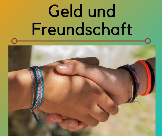 Geld und Freundschaft