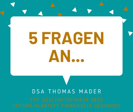 5 Fragen an... DSA Thomas Mader